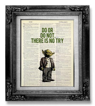 Star Wars Yoda Saying Graduation Print