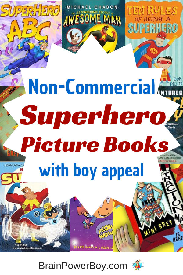 Grab these non-commercial superhero picture books for your boys. They will love them!