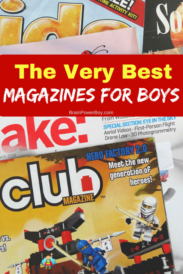 Magazines your boys will really like! Read the detailed reviews, learn how to save on subscriptions, get recommendations by AGE and more. Click or tap to see them all. Magazines make an awesome gift!