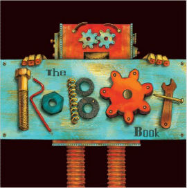 The Robot Book has interactive gears and is a hands-on delight for robot fans.