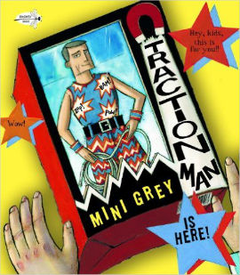Traction Man is Here! A Mini Grey book your action hero fans will enjoy.