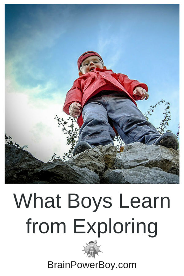 Discover what boys learn by exploring and get tips, by age, for helping them explore their world.