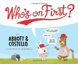 Cleverly illustrated version of the classic Who's on First Abbot and Costello bit.