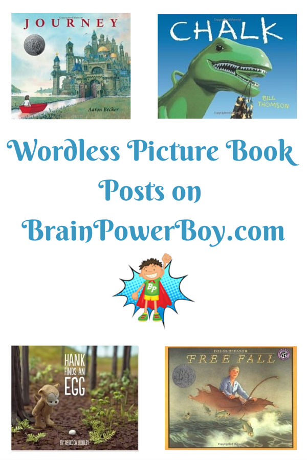 See Wordless Picture Book Posts on Brain Power Boy
