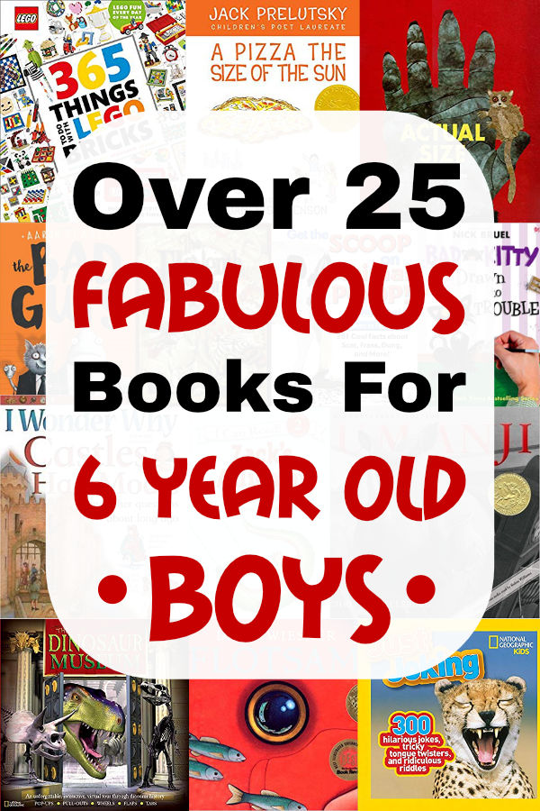 You do not want to miss these fabulous books for 6 year old boys. They are the best! Includes both fiction and non-fiction books they will enjoy.