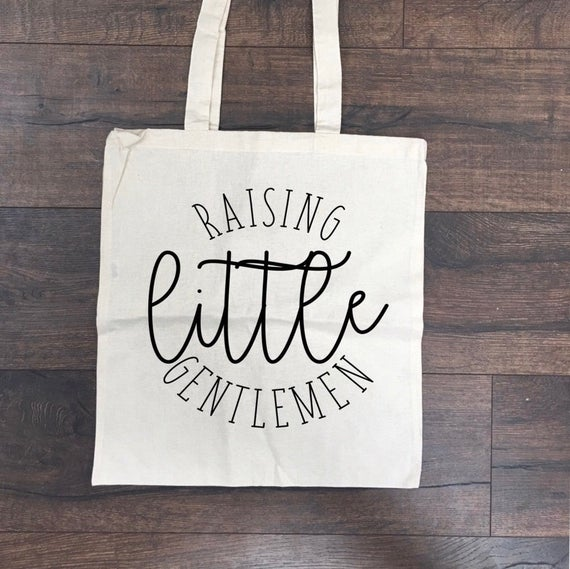 Raising Little Gentlemen Tote Bag